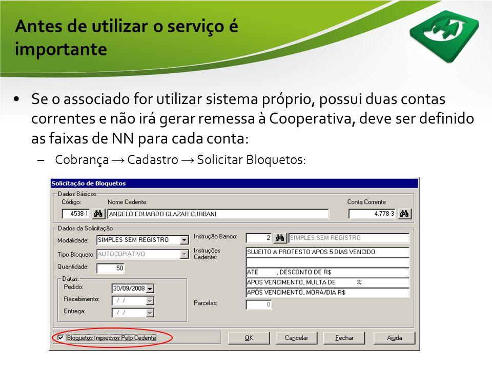 •Layout padrão de boleto impresso por sistema próprio: Antes de utilizar o serviço é importante
