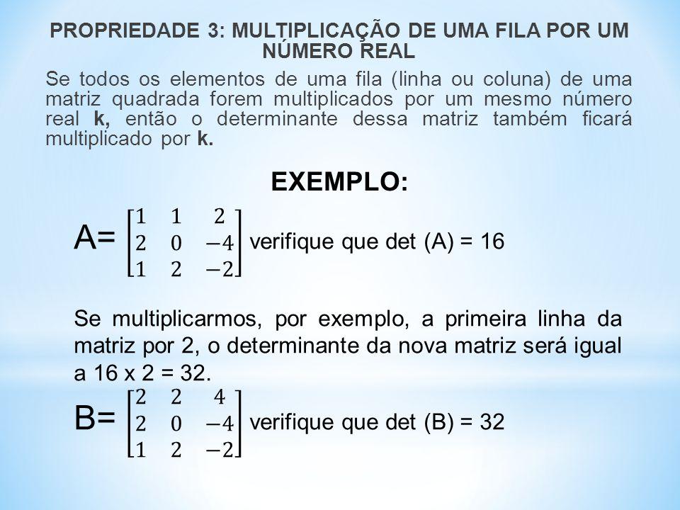 Se calcularmos o determinante da matriz A, teremos: Det (A) = 42 + 18 – 42 – 45 = -27 A inversa da matriz A será obtida dividindo-se todos os elementos da matriz adjunta pelo determinante de A.
