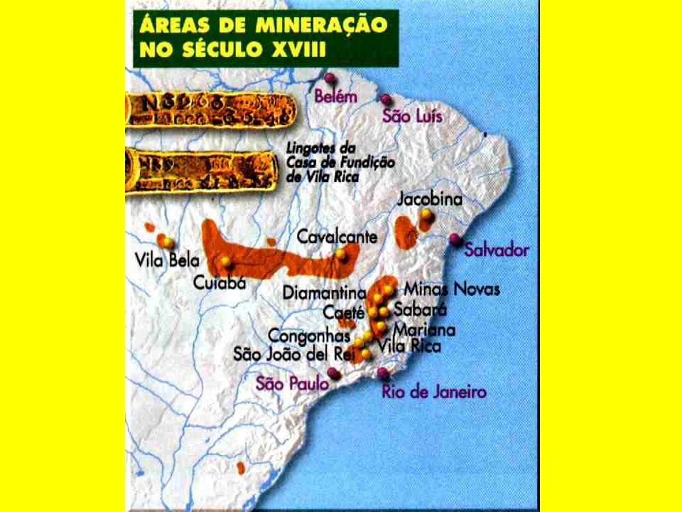 Primeiras descobertas: 1695 – Caeté e Sabará. 1696 – Ouro Preto.