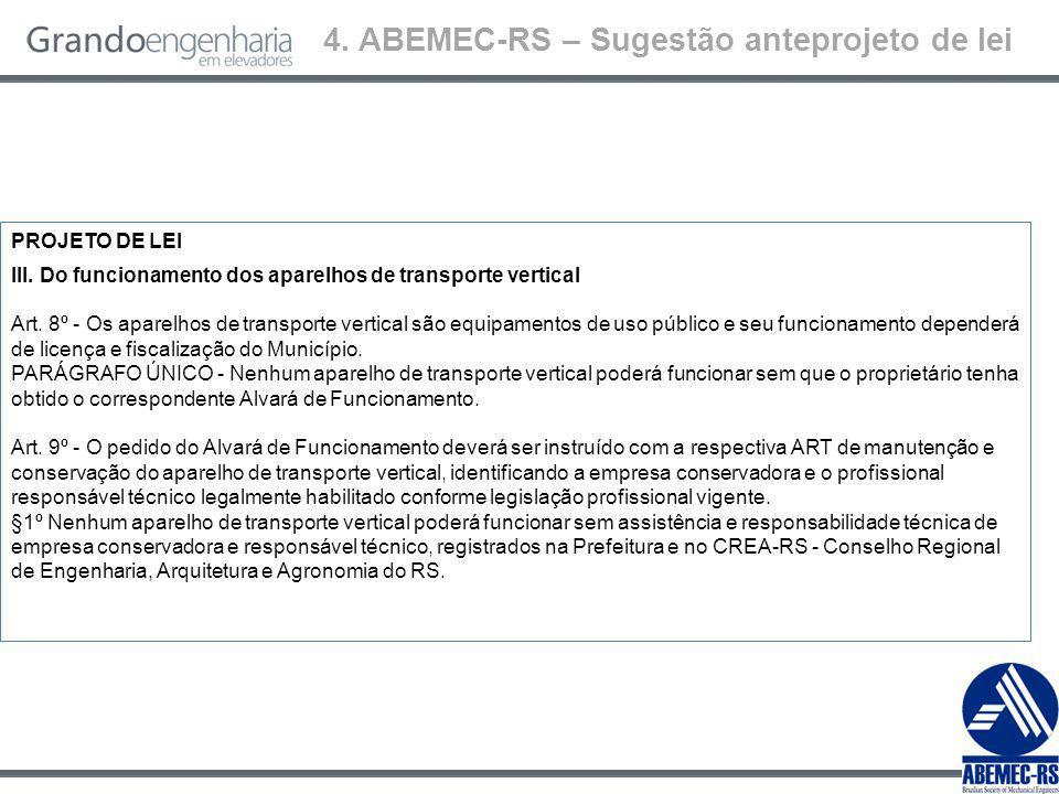 4.ABEMEC-RS – Sugestão anteprojeto de lei PROJETO DE LEI III.