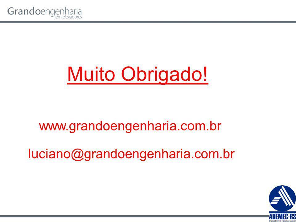 Muito Obrigado! www.grandoengenharia.com.br luciano@grandoengenharia.com.br