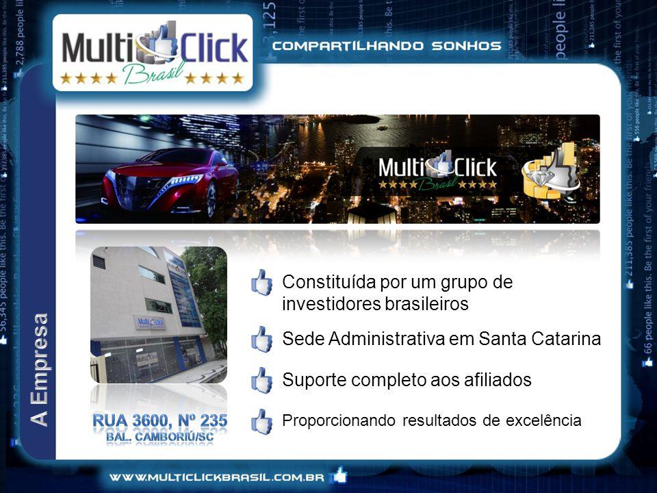 Constituída por um grupo de investidores brasileiros Sede Administrativa em Santa Catarina Suporte completo aos afiliados Proporcionando resultados de excelência