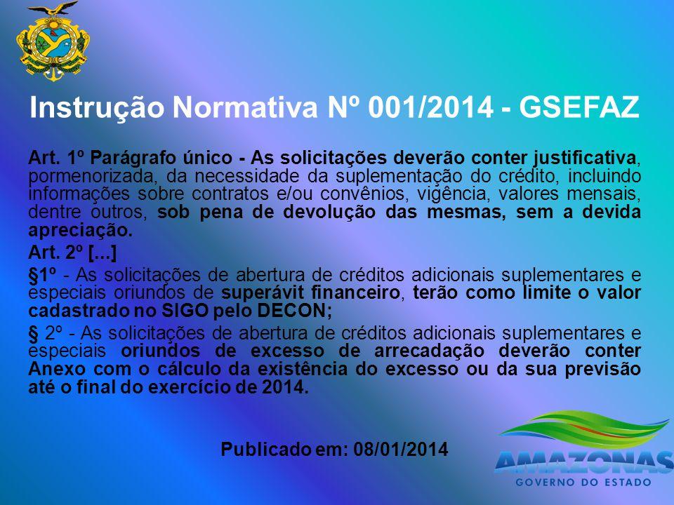Instrução Normativa Nº 001/2014 - GSEFAZ Art.