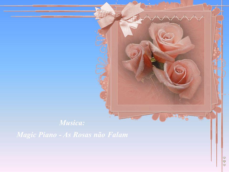 Musica: Magic Piano - As Rosas não Falam