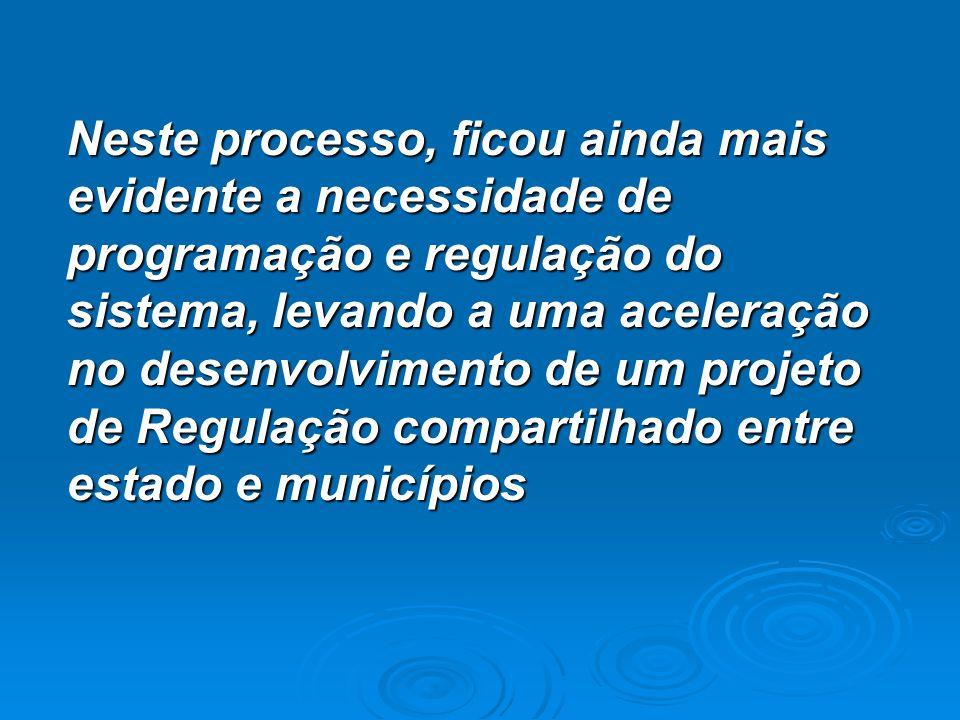 Neste processo, ficou ainda mais evidente a necessidade de programação e regulação do sistema, levando a uma aceleração no desenvolvimento de um proje