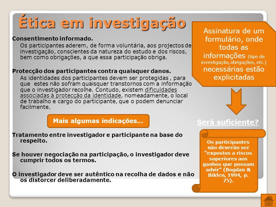 Ética em investigação Consentimento informado.