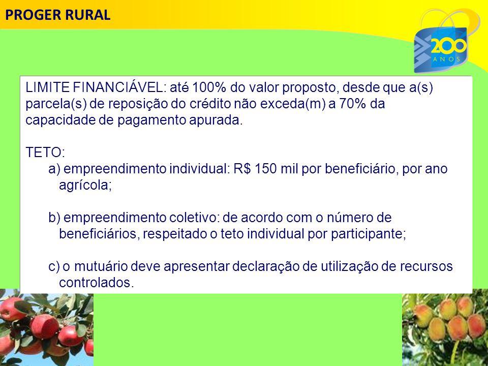 LIMITE FINANCI Á VEL: at é 100% do valor proposto, desde que a(s) parcela(s) de reposi ç ão do cr é dito não exceda(m) a 70% da capacidade de pagamento apurada.