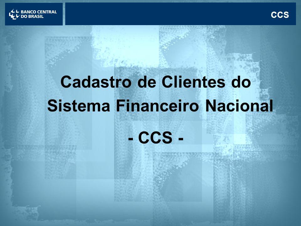 Lavagem de dinheiro CCS Cadastro de Clientes do Sistema Financeiro Nacional - CCS -