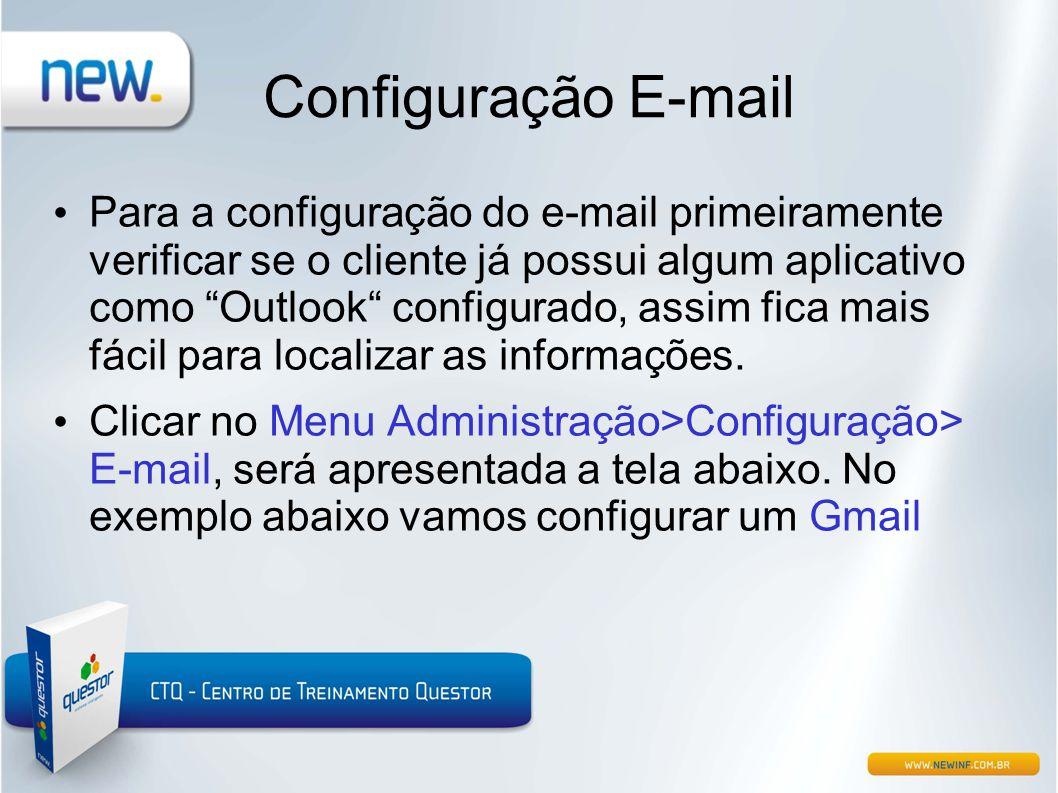 """Configuração E-mail • Para a configuração do e-mail primeiramente verificar se o cliente já possui algum aplicativo como """"Outlook"""" configurado, assim"""
