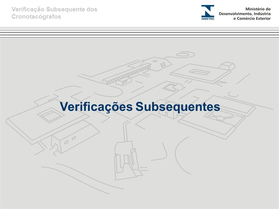 VÍDEO Verificação Subsequente dos Cronotacógrafos