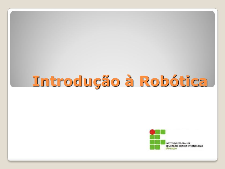 Introdução à Robótica