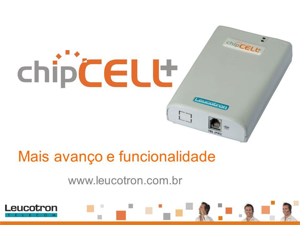 Mais avanço e funcionalidade www.leucotron.com.br
