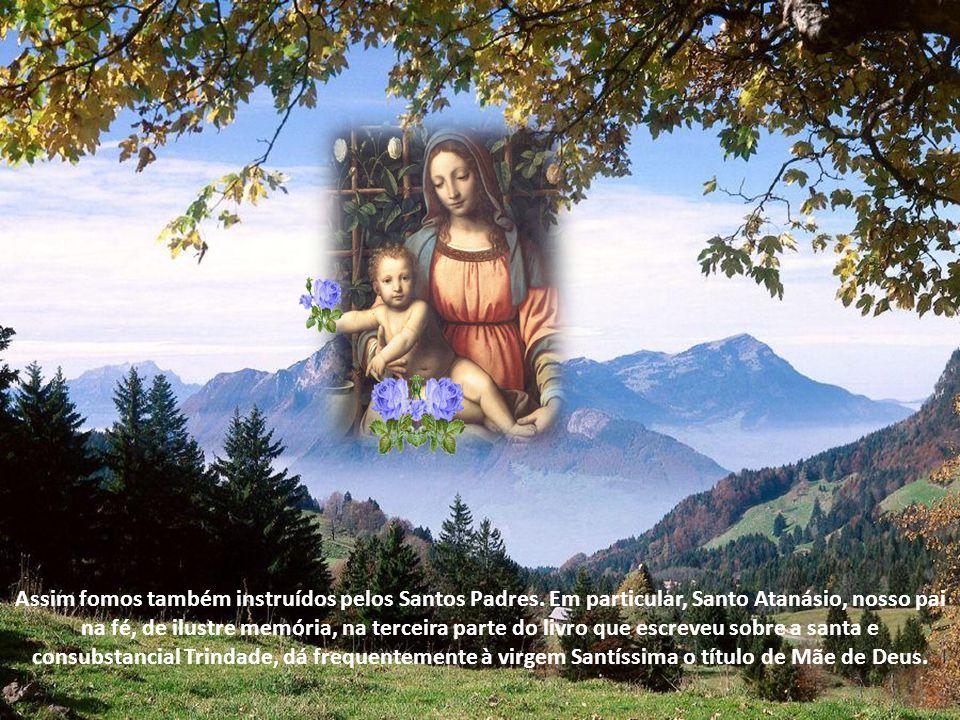 Causa-me profunda admiração haver alguns que duvidam em dar à Virgem Santíssima o título de Mãe de Deus. Realmente, se nosso Senhor Jesus Cristo é Deu
