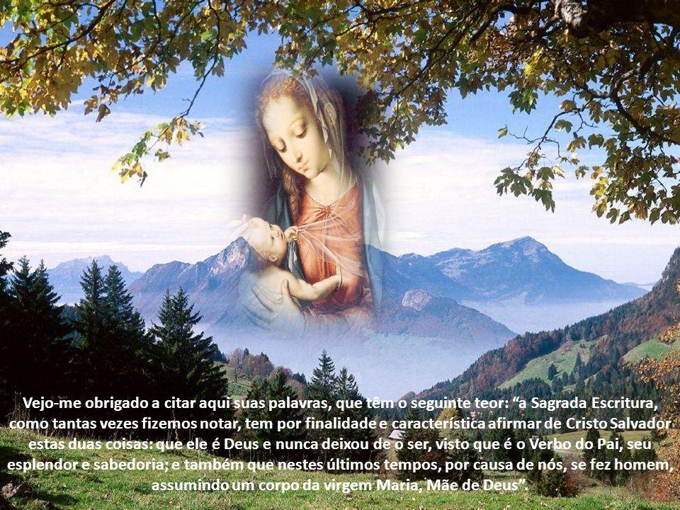 Assim fomos também instruídos pelos Santos Padres. Em particular, Santo Atanásio, nosso pai na fé, de ilustre memória, na terceira parte do livro que
