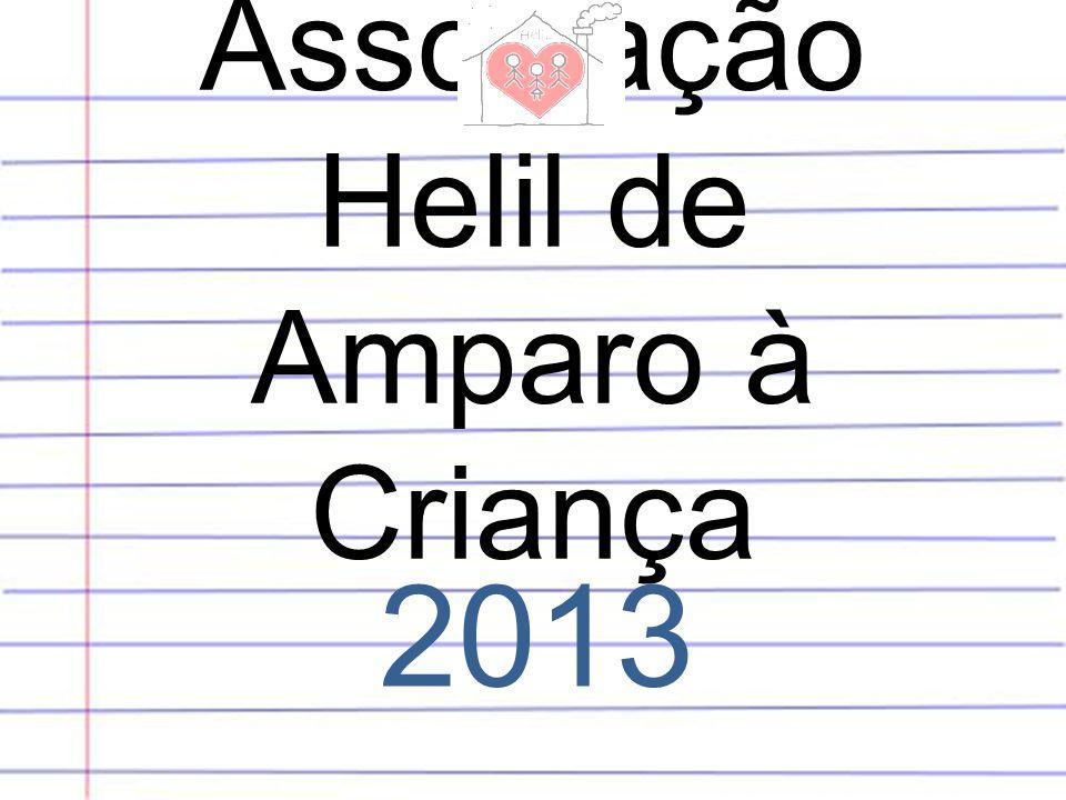 Associação Helil de Amparo à Criança 2013