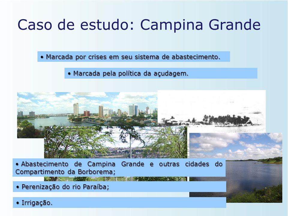 """O caso """"Campina Grande"""" • População de 371.060 habitantes (IBGE, 2007); • Segunda maior cidade do estado nos aspectos político e econômico; • Abasteci"""