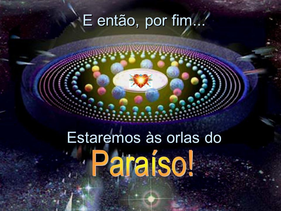 Visitaremos todo mundo, conheceremos seres graciosos e como se movem dentro do Paraíso. Visitaremos todo mundo, conheceremos seres graciosos e como se