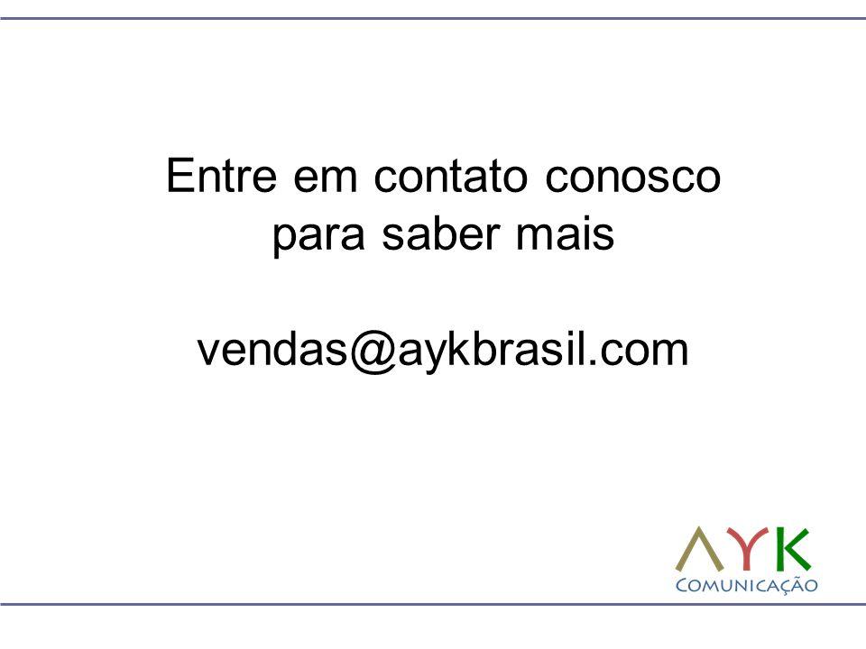 Entre em contato conosco para saber mais vendas@aykbrasil.com