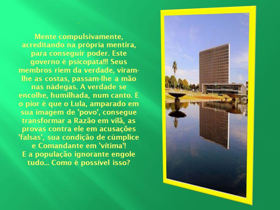 Simples: o Judiciário paralítico entoca todos os crimes na Fortaleza da lentidão e da impunidade.