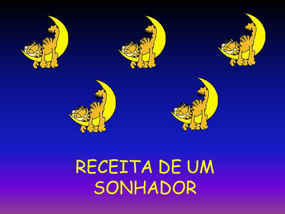 RECEITA DE UM SONHADOR
