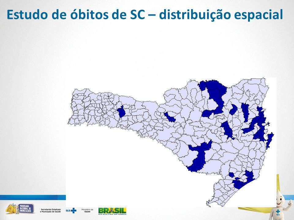 Estudo de óbitos de SC – distribuição espacial
