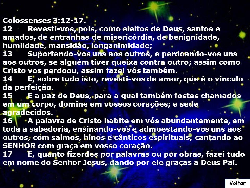 Coríntios 13 1 AINDA que eu falasse as línguas dos homens e dos anjos, e não tivesse amor, seria como o metal que soa ou como o sino que tine. 2 E ain