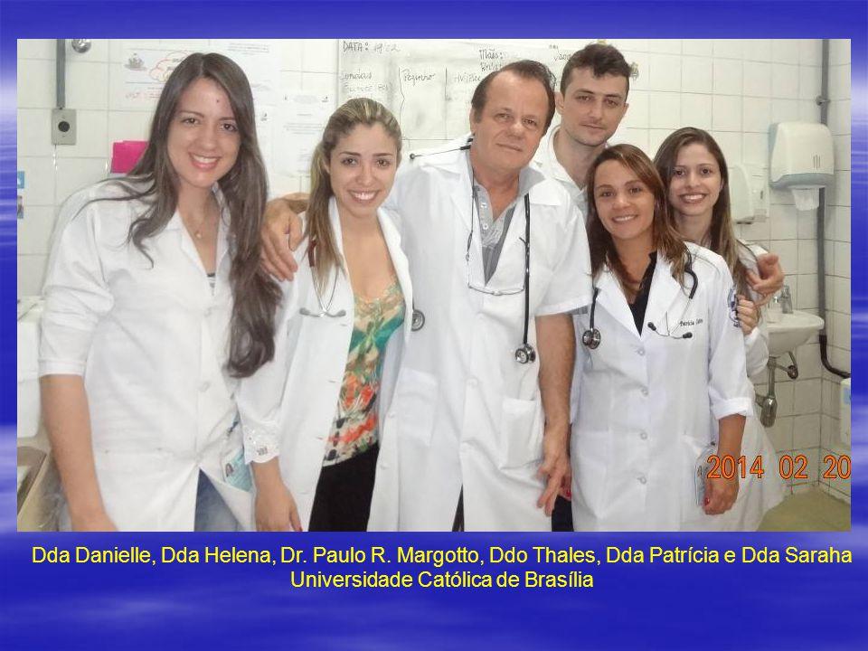 Dda Danielle, Dda Helena, Dr. Paulo R. Margotto, Ddo Thales, Dda Patrícia e Dda Saraha Universidade Católica de Brasília