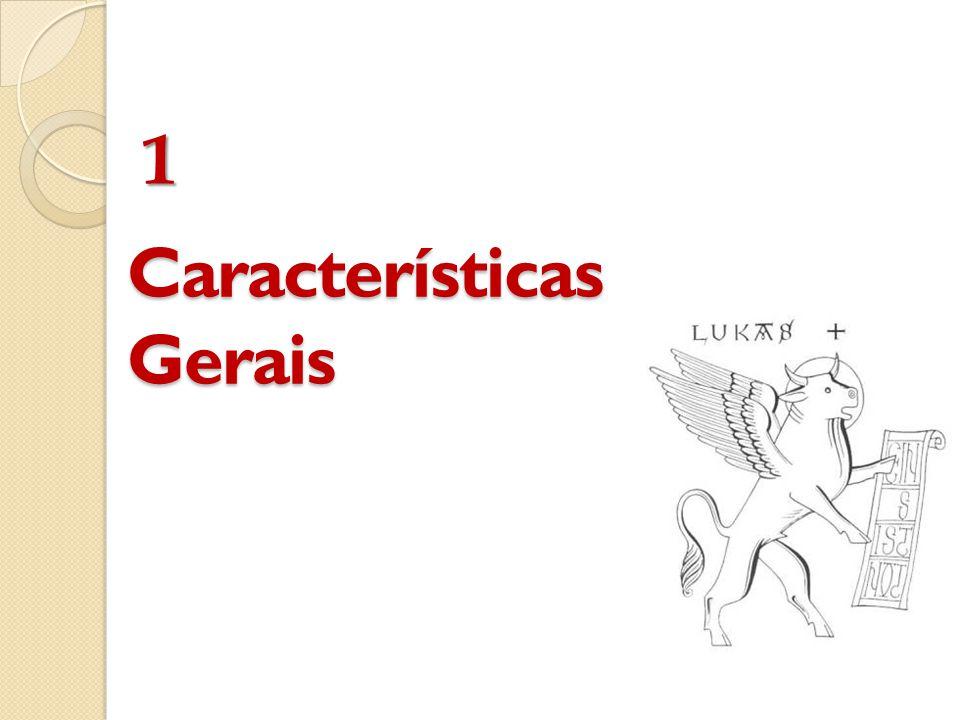 Características Gerais 1