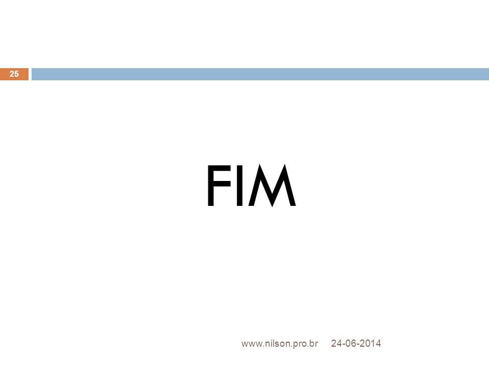 FIM 24-06-2014 25 www.nilson.pro.br