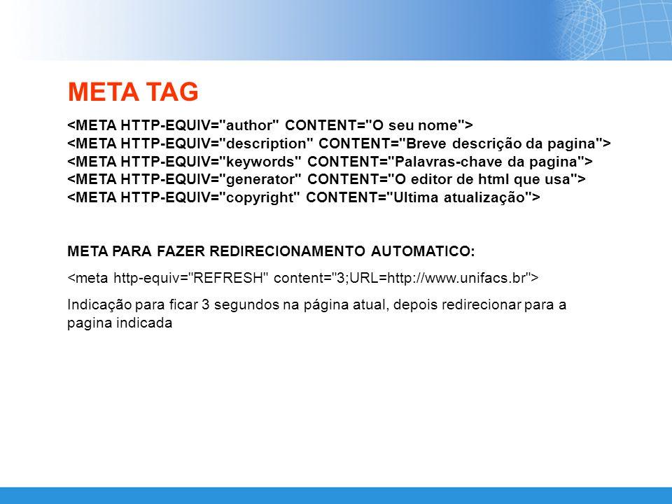 META TAG EXEMPLO Criando um documento básico em html Corpo do documento