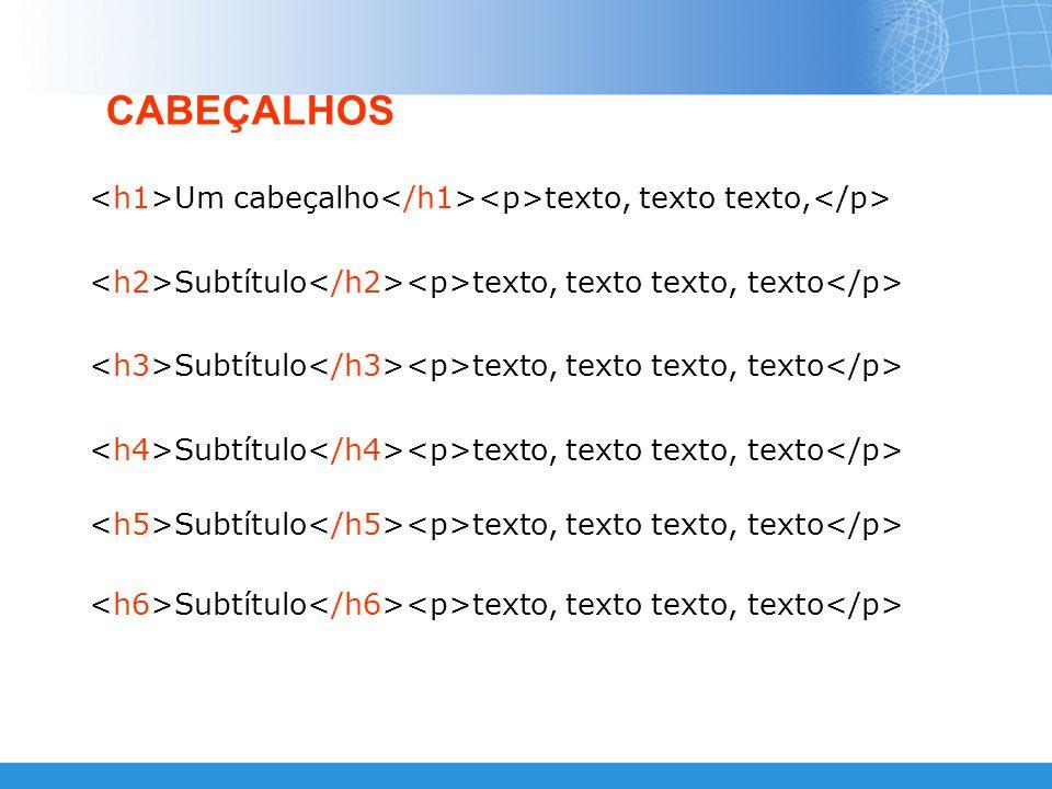 ATRIBUTOS DE UMA LISTA um item outro item mais um item A = Letra 1 = Número