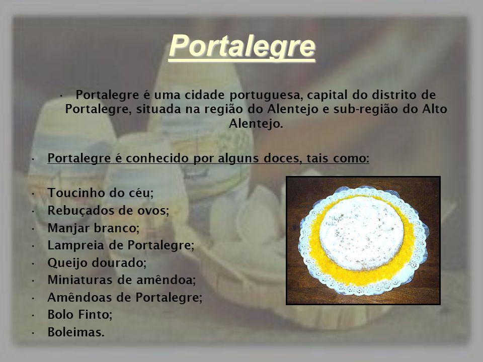 Portalegre •Portalegre é uma cidade portuguesa, capital do distrito de Portalegre, situada na região do Alentejo e sub-região do Alto Alentejo. •Porta