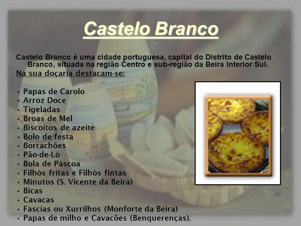 Castelo Branco Castelo Branco é uma cidade portuguesa, capital do Distrito de Castelo Branco, situada na região Centro e sub-região da Beira Interior