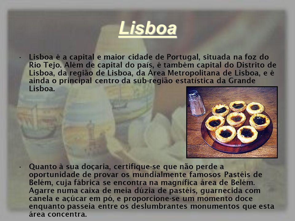 Lisboa •Lisboa é a capital e maior cidade de Portugal, situada na foz do Rio Tejo. Além de capital do país, é também capital do Distrito de Lisboa, da