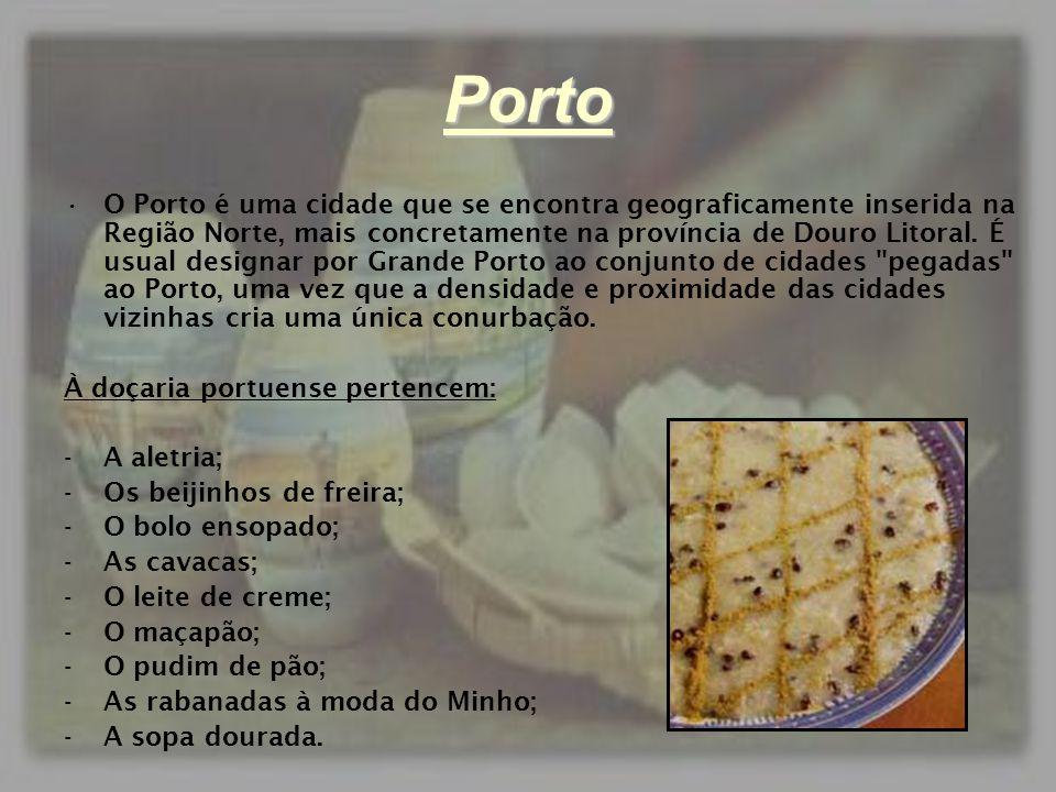 Porto •O Porto é uma cidade que se encontra geograficamente inserida na Região Norte, mais concretamente na província de Douro Litoral. É usual design