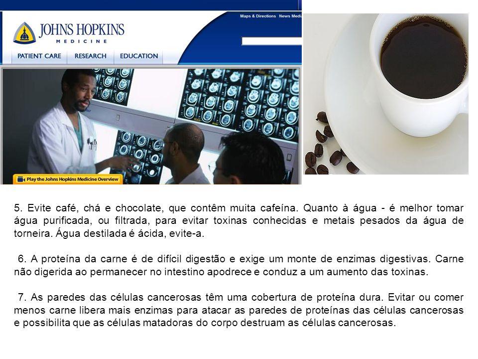 5.Evite café, chá e chocolate, que contêm muita cafeína.