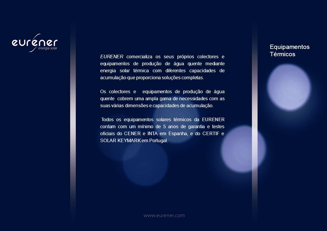 EURENER comercializa os seus próprios colectores e equipamentos de produção de água quente mediante energia solar térmica com diferentes capacidades de acumulação que proporciona soluções completas.