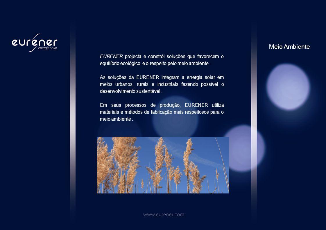 EURENER projecta e constrói soluções que favorecem o equilíbrio ecológico e o respeito pelo meio ambiente.
