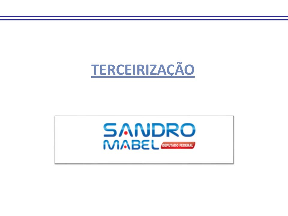 TerceirizaçãoTerceirização 1.1.PL nº 4.302/98, Executivo.