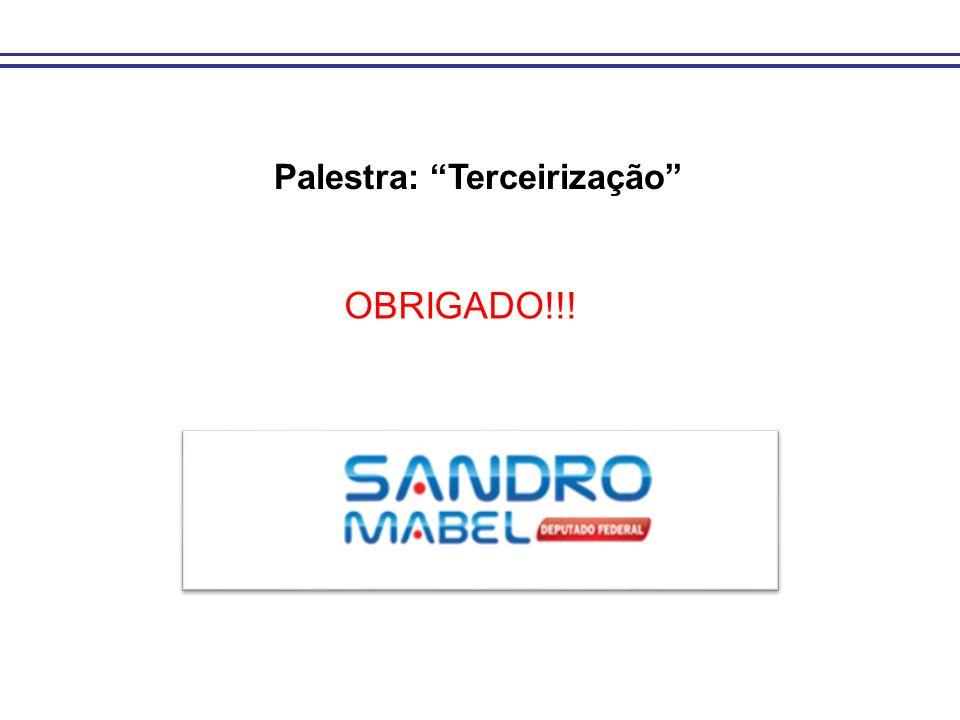 """Palestra: """"Terceirização"""" OBRIGADO!!!"""