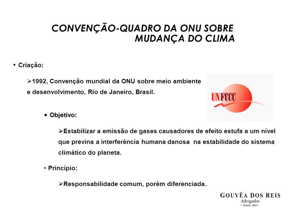 CONVENÇÃO-QUADRO DA ONU SOBRE MUDANÇA DO CLIMA • Criação:  1992, Convenção mundial da ONU sobre meio ambiente e desenvolvimento, Rio de Janeiro, Bras