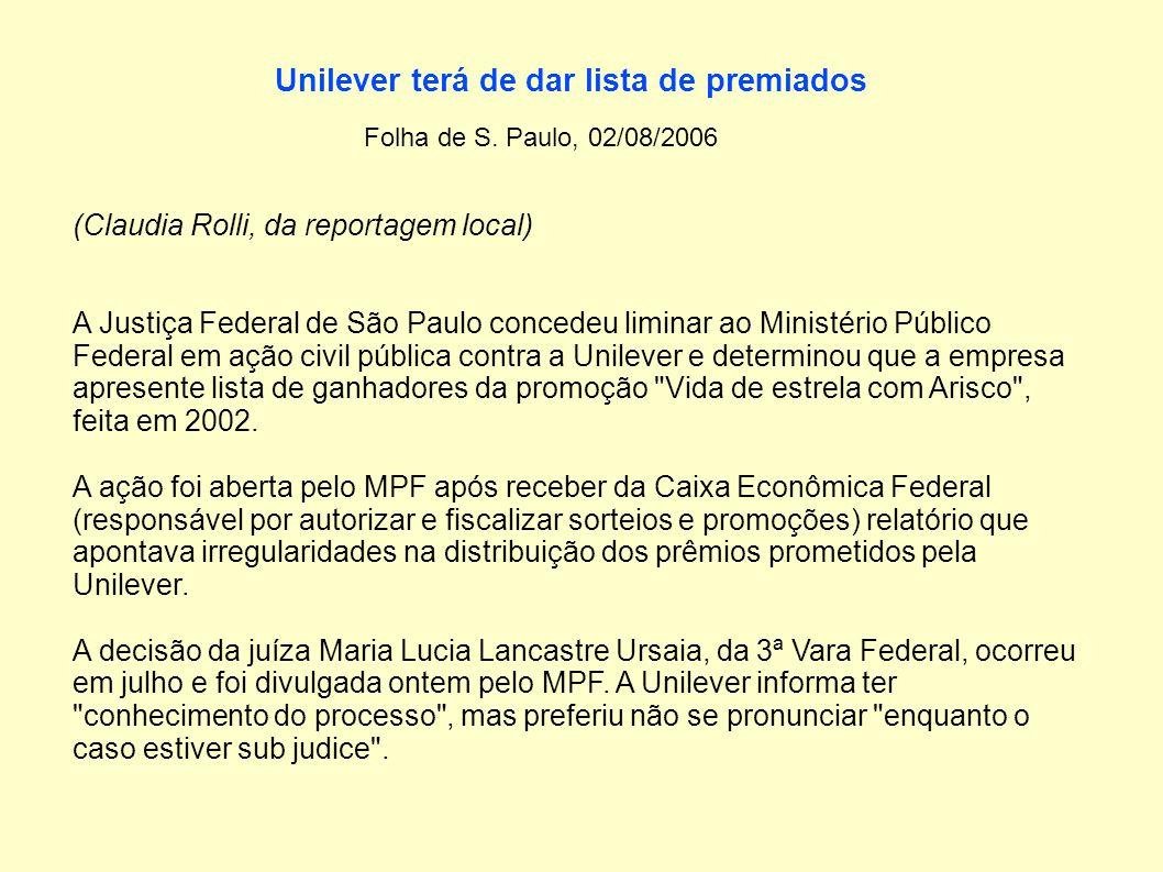 Unilever terá de dar lista de premiados Folha de S.