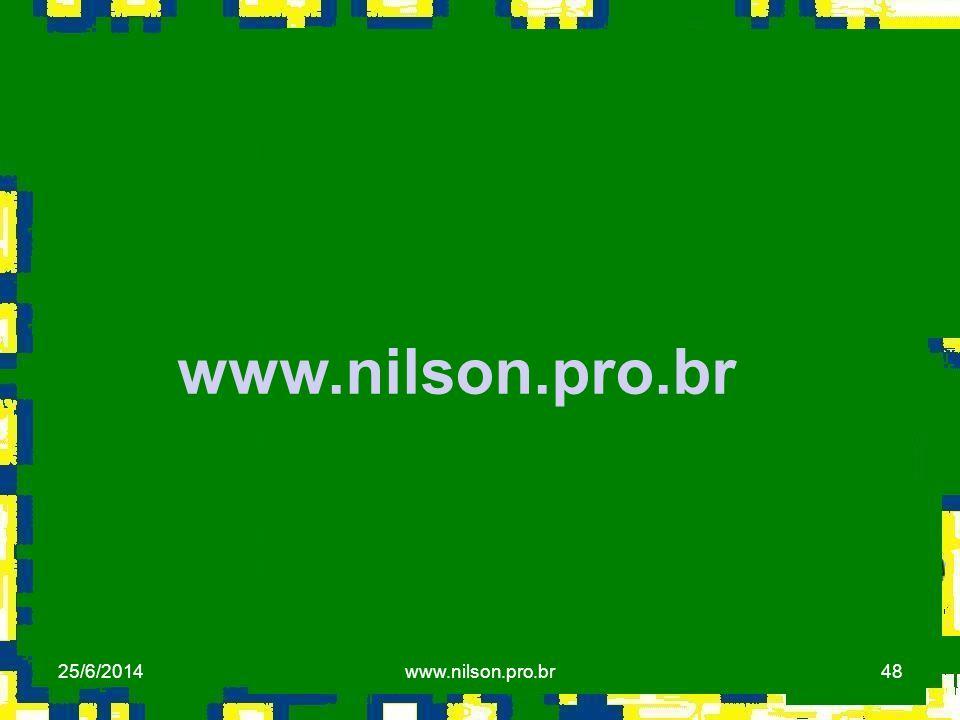 48 www.nilson.pro.br 25/6/2014www.nilson.pro.br