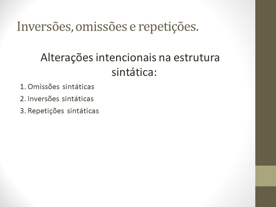 3.Repetições sintáticas.