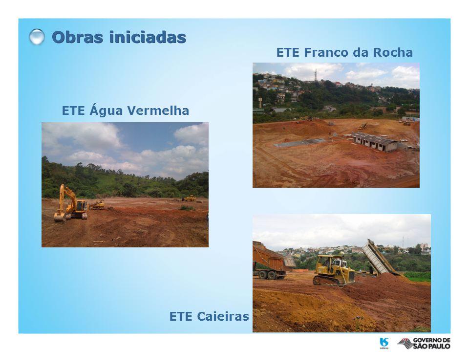 Obras iniciadas ETE Água Vermelha ETE Franco da Rocha ETE Caieiras
