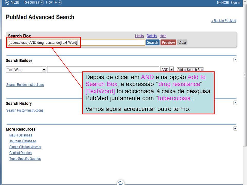 Depois de clicar em AND e na opção Add to Search Box, a expressão