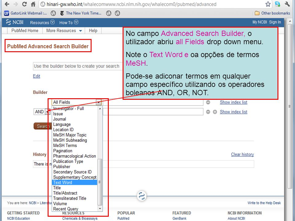No campo Advanced Search Builder, o utilizador abriu all Fields drop down menu. Note o Text Word e oa opções de termos MeSH. Pode-se adiconar termos e