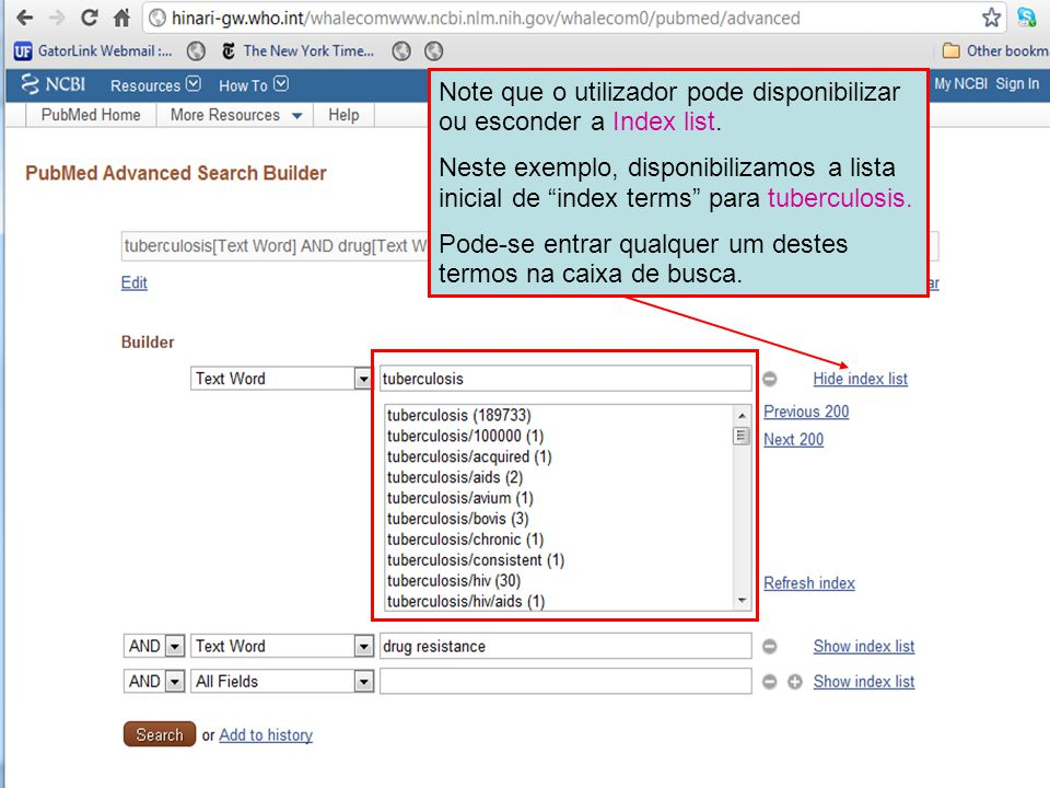 "Note que o utilizador pode disponibilizar ou esconder a Index list. Neste exemplo, disponibilizamos a lista inicial de ""index terms"" para tuberculosis"