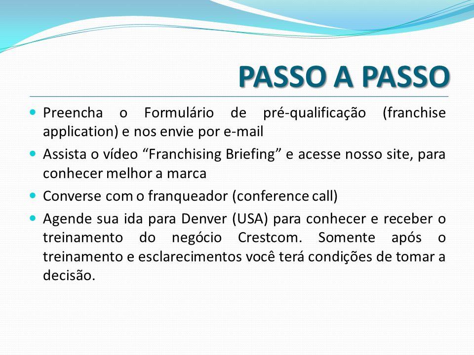 """PASSO A PASSO  Preencha o Formulário de pré-qualificação (franchise application) e nos envie por e-mail  Assista o vídeo """"Franchising Briefing"""" e ac"""