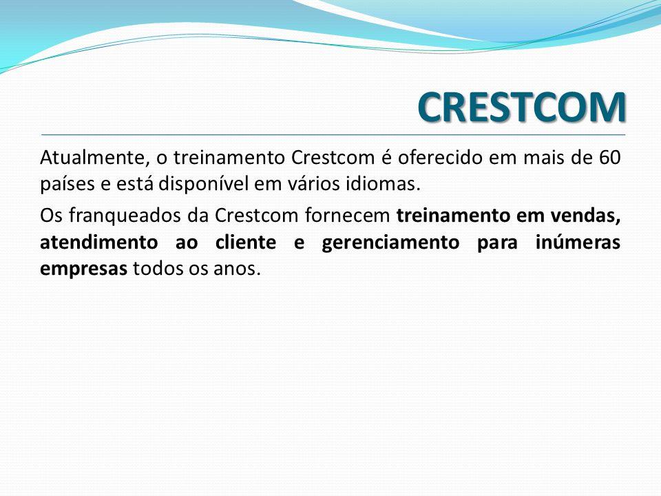 CRESTCOM Atualmente, o treinamento Crestcom é oferecido em mais de 60 países e está disponível em vários idiomas. Os franqueados da Crestcom fornecem